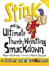 Stink: Stink and the Ultimate Thumb-Wrestling Smackdown Bk. 6 by Megan...