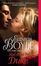 Mad About the Duke Boyle, Elizabeth Mass Market Paperback
