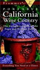 FROMMER'S PORTABLE CALIFORNIA WINE COUNTRY : THE COMPLETE GUIDE - NAPA & SONOMA