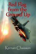 Red Flag : From the Ground Up by Kernan Chaisson (2014, Paperback)