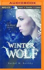 A New Dawn Novel: Winter Wolf 1 by Rachel M. Raithby (2015, MP3 CD, Unabridged)