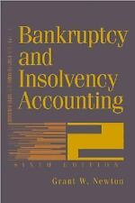 Bankruptcy and Insolvency Accounting, 2 Volume Set Set by Grant W. Newton...