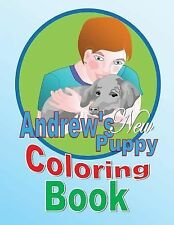 Andrew's New Puppy Coloring Book by Shirley Lise (2014, Paperback)