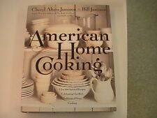 American Home Cooking : Over 300 Spirited Recipes Celebrating Our Rich Tradition