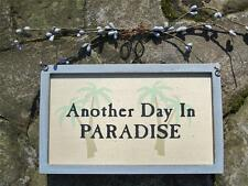 ANOTHER DAY IN PARADISE Seaside Nautical Beach Tropical NEW Wood Sign Home Decor