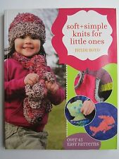 Soft+ Simple Knits for Little Ones 45 Easy Projects Puppets Stuffed Toys Clothes