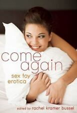 Come Again: Sex Toy Erotica, , Very Good Book