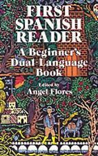 FIRST SPANISH READER: Beginner's Dual-Language Book NEW ANGEL FLORES,PAPERBACK,