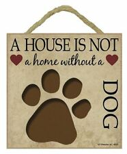 """A House Is Not a Home Dog Sign Plaque 5""""x5"""" easel  back pet gift dog puppy cut"""