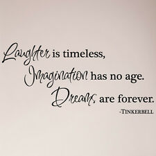 Laughter is Timeless Imagination Has No Age Dreams Are Forever Tinkerbell Decal