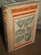 1922 WOODLAND TALES BY ERNEST THOMPSON SETON - WILD ANIMALS AMERICAN SCOUTS