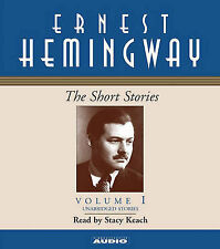 The Short Stories of Ernest Hemingway: Volume I by Ernest Hemingway...