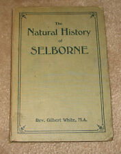 The Natural History of Selborne Gilbert White 1908