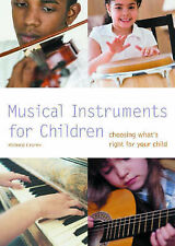 Musical Instruments for Children: Choosing What's Right for Your Child by...
