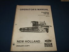 NEW HOLLAND TR96 COMBINE OPERATION & MAINTENANCE BOOK MANUAL S/N 528461-UP