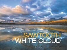 Sawtooth-White Cloud by Mark Lisk and Nicole LeFavour (2016, Hardcover)