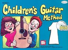 Mel Bay Children's Guitar Method: Volume 1 (Children's Guitar Method) by Bay, W