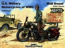 21963/ Squadron - Walk Around 7 - U.S. Military Motorcycles of World War II