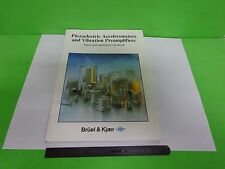 BOOK BRUEL KJAER PIEZOELECTRIC ACCELEROMETERS VIBRATION AMPLIFIER BIN#Y7-08 8305
