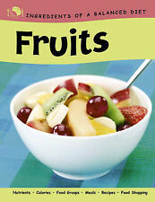 Eugster, Rachel Fruits (Ingredients of a Balanced Diet) Very Good Book