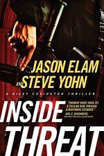 Inside Threat (A Riley Covington Thriller), Yohn, Steve, Elam, Jason, Good Book