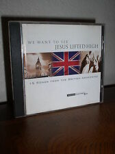 We Want to See Jesus Lifted High: 15 Songs From the British Awakening (CD, 2001)