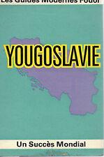 YOUGOSLAVIE, GUIDES FODOR, Editions VILO
