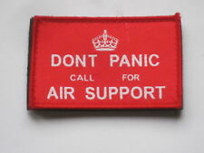 Dont Panic call for Air Support, Unit ID morale Patch, velcro/velcro, insignia, rojo