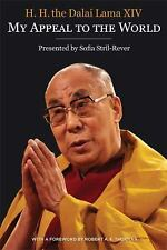 My Appeal to the World : Statements on the 10th of March, 1961-2010 by Dalai...