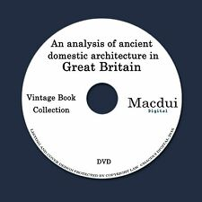 Analysis of ancient domestic architecture in Great Britain 2 PDF E-Books 1 DVD