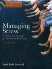 Managing Stress: Principles and Strategies for Health and Wellbeing, Fifth Editi