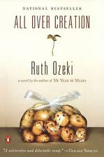 All Over Creation Ozeki, Ruth Paperback
