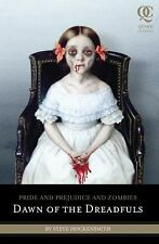 Pride and Prejudice and Zombies: Dawn of the Dreadfuls (Pride and Prej. and Zom