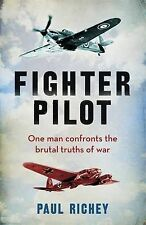 Fighter Pilot (CASSELL MILITARY PAPERBACKS), By Richey, Paul,in Used but Accepta
