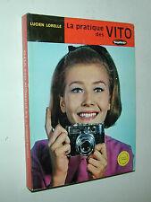 livre VOIGTLANDER  la pratique des VITO L. LORELLE photo photographie