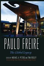 NEW - Paulo Freire: The Global Legacy (Counterpoints)