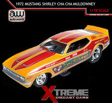 AUTOWORLD AW1113 1:18 SHIRLEY CHA CHA MULDOWNEY 1972 FORD MUSTANG NHRA FUNNY CAR