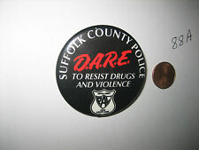 SUFFOLK COUNTY POLICE D.A.R.E. DARE TO RESIST DRUGS AND VIOLENCE PIN PINBACK