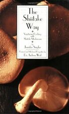 The Shiitake Way Book by Jennifer Snyder