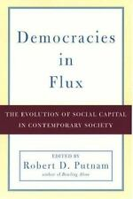 Democracies in Flux : The Evolution of Social Capital in Contemporary Society...