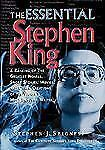 The Essential Stephen King : A Ranking of the Greatest Novels, Short Stories, Mo