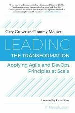 Leading the Transformation by Gary Gruver,Tommy Mouser (Paperback) Free Shipping