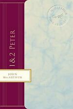 1 & 2 Peter: Courage in Times of Trouble (MacArthur Bible Studies)