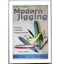 Rudow's Guide to Modern Jigging - Inshore * Offshore * Species-Specific Lenny R