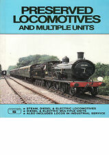 PRESERVED LOCOMOTIVES & MUs by Alan Sugden & Peter Fox  Platform 5 2nd. Ed 1984