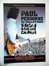 """PUBLICITE-ADVERTISING :  PAUL PERSONNE 12/2004 pour """"Festival Vieilles Charrues"""""""