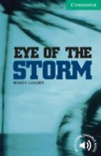 Cambridge English Readers: Eye of the Storm by Mandy Loader (2003, Paperback)