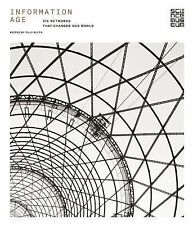 Information Age: Six Networks That Changed Our World, , , Excellent, 2014-10-30,