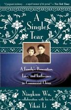 A Single Tear: A Family's Persecution, Love, and Endurance in Communist China