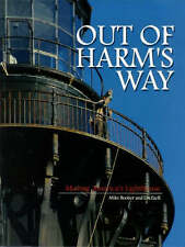 Out of Harm's Way Moving America's Lighthouse HC Book First Edition Booher Ezell